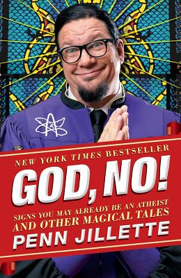 God, No! By Jillette, Penn